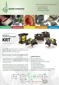 KASCHKE LLC RESONANT TRANSFORMER - The KRT series allows the power supply designer to control the level of stray inductance, hence removing the need for a separate resonant inductor.